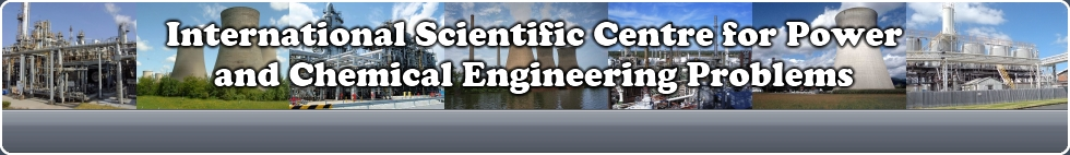 International Scientific Centre for Power and Chemical Engineering Problems